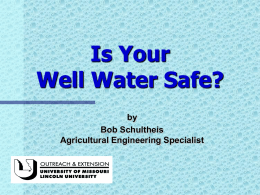 Is Your Well Water Safe?