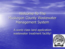 Welcome To The Muskegon County Wastewater Management System