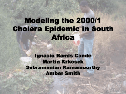 Modeling the 2000/1 Cholera Epidemic in South Africa