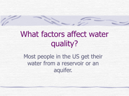 What factors affect water quality?