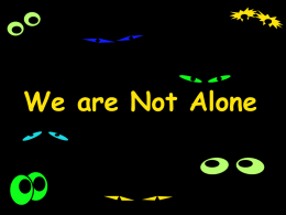 We Are Not Alone PowerPoint
