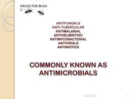 ANTIBIOTICS ANTIVIRALS ANTIFUNGALS ANTI