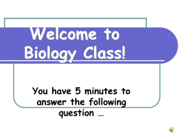 Welcome to Biology Class!