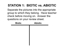 STATION 1: BIOTIC vs. ABIOTIC