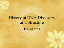 History of DNA-Discovery and Structure
