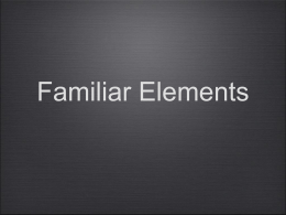 Familiar Elements Keynote
