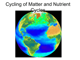 Cycling of Matter and Nutrient Cycles