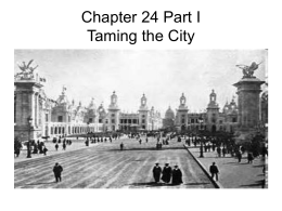 Chapter 24 Part I Taming the City