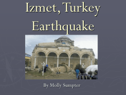 Izmet, Turkey Earthquake