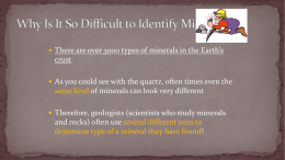Why Is It So Difficult to Identify Minerals?