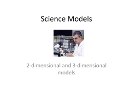 2 and 3 Dimensional Models