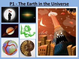 P1 - The Earth in the Universe