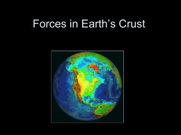Forces in Earth`s Crust