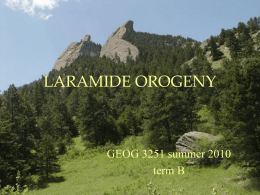 LARAMIDE OROGENY - University of Colorado Boulder
