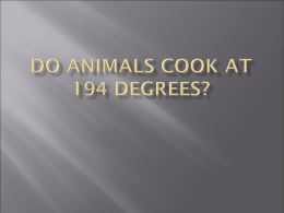 Do Animals Cook at 194 Degrees?