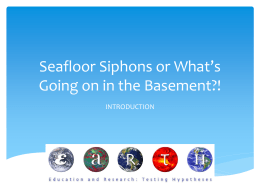 Seafloor Siphons or What's Going on in the Basement?!
