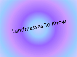 Landmasses To Know