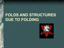 FOLDS AND STRUCTURES DUE TO FOLDING