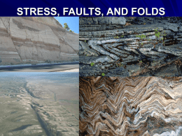 STRESS, FAULTS, AND FOLDS Deformation