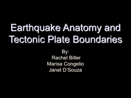 Earthquake Anatomy and Tectonic Plate Boundaries