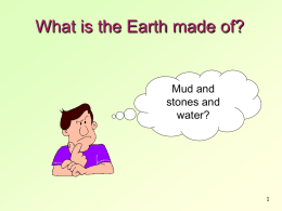 What is the Earth made of?
