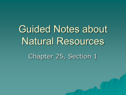 Guided Notes about Natural Resources