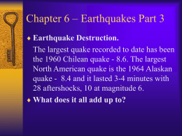 Chapter 6 – Earthquakes Part 3
