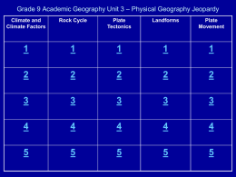 Unit 3 - Jeopardy Physical Geography