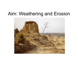 Weathering and Erosion - White Plains Public Schools