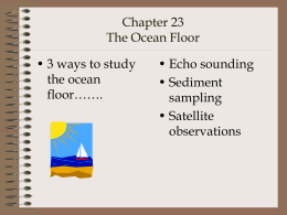 Chapter 23 The Ocean Floor