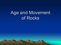 Age and Movement of Rocks