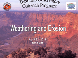 Weathering_and_Erosion_nina - Tectonics Observatory at Caltech