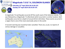Magnitude 7.6 & 7.4, SOLOMON ISLANDS Saturday 12 th April