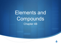 1. Name: Chapter 4 Elements and Compounds