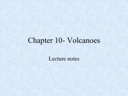 Chapter 18- Volcanoes - Independence High School