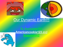Our Dynamic Earth!!