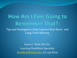 How Can I Remember That? The Memory Workshop: