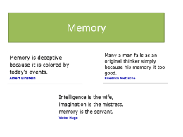 Memory - So How do we know?