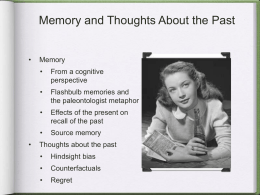 Memory and Thoughts About the Past