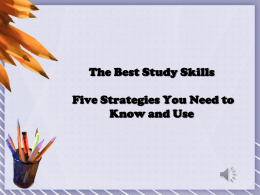 The Best Study Skills - Five Strategies You Need to
