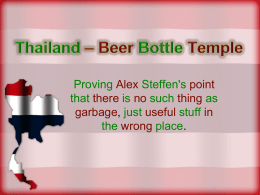 Thailand * Beer Bottle Temple