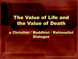 Value of Life and the Value of Death a Christian