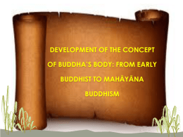 THE TRIKᾹYA : THREE BODIES OF THE BUDDHA (THE