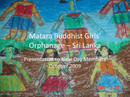 Matara Buddhist Girls` Orphanage – Sri Lanka