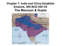 Chapter 7: India`s First Empires
