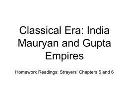 Classical Era: India Mauryan and Gupta Empires