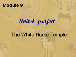 3.Why is it called the White Horse Temple?