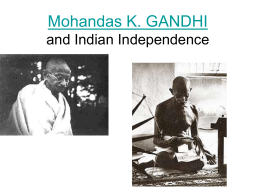 Gandhi and Indian Independence ppt