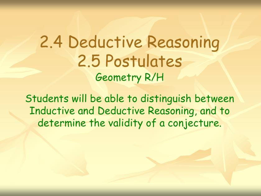 2425 Deductive Reasoning and Postulates PPT – Inductive and Deductive Reasoning Worksheet