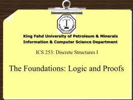Logic and Proofs 093 ICS 253: Discrete Structures I